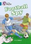 Football Spy - Martin Waddell