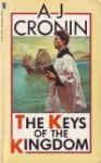 The Keys to the Kingdom - A.J. Cronin