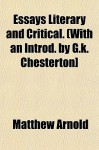 Essays Literary and Critical. (with an Introd. by G.K. Chesterton] - Matthew Arnold
