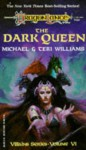 The Dark Queen - Michael Williams, Teri Williams