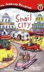 Snail City - Jane O'Connor, Rick Brown