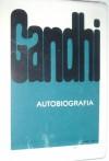 Autobiografia. Dzieje moich poszukiwań prawdy - Mahatma Gandhi