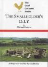 Smallholders D I Y (Gold Cockerel) - Michael Roberts