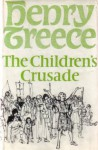 The Children's Crusade - Henry Treece, Christine Price