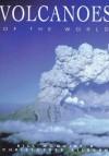Volcanoes Of The World - Bill McGuire, Christopher Kilburn