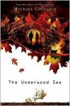 The Underwood See - Michael Lawrence