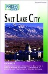 Insiders' Guide to Salt Lake City, 3rd - Kate Duffy