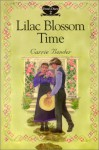Lilac Blossom Time - Carrie Bender