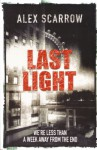 Last Light - Alex Scarrow