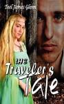 The Traveler's Tale - Teel James Glenn