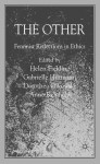 The Other: Feminist Reflections in Ethics - Helen Fielding, Dorothea Olkowski, Anne Reichold, Gabrielle Hiltmann