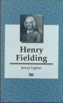 Henry Fielding (Writers and Their Work) - Jenny Uglow
