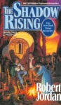 The Shadow Rising: Book Four of 'The Wheel of Time' - Robert Jordan