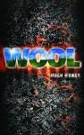 Wool Omnibus (Silo, #1) - Hugh Howey