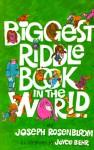 Biggest Riddle Book in the World - Joseph Rosenbloom, Joyce Behr