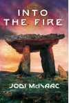 Into the Fire - Jodi McIsaac