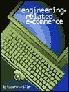 Engineering-Related E-Commerce - Richard Kendall Miller
