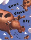 Cows Can't Fly - David Milgrim