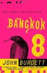 Bangkok 8 - John Burdett