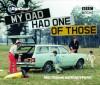 Top Gear: My Dad Had One of Those - Giles Chapman, Richard Porter