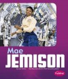 Mae Jemison - Luke Colins, Gail Saunders-Smith