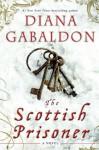 The Scottish Prisoner (Lord John Grey) - Diana Gabaldon