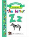 The Letter Z Easy Reader - SUSAN B. BRUCKNER, BEVERLY A. TAVARES