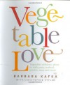 Vegetable Love - Barbara Kafka, Christina Cornish, Christopher Styler