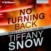 No Turning Back - Tiffany Snow, Angela Dawe
