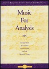 Music for Analysis: Examples from the Common Practice Period and the Twentieth Century - Thomas Benjamin, Robert Nelson, Michael M. Horvit