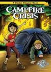 Campfire Crisis - Blake Hoena