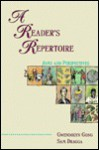 A Reader's Repertoire: Aims and Perspectives - Gwendolyn Gong, Sam Dragga