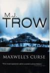 Maxwell's Curse - M.J. Trow