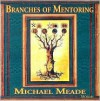 Branches of Mentoring Audio CDs Michael Meade - Michael Meade