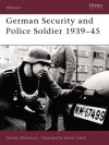 German Security and Police Soldier 1939-45 - Gordon Williamson