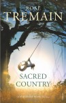 Sacred Country - Rose Tremain
