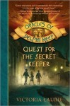 Quest for the Secret Keeper - Victoria Laurie