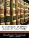 La Commedia Di Dante Alighieri: Purgatorio - Dante Alighieri, Carlo Negroni, Da Ricaldone Talice