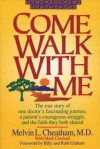 Come Walk with Me - Melvin Cheatham, Mark Cutshall, Billy Graham