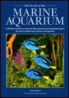 The Book of the Marine Aquarium - Nick Dakin