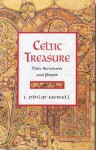 Celtic Treasure: Daily Scriptures and Prayer - J. Philip Newell