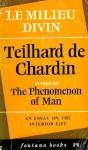 Milieu Divin - Pierre Teilhard de Chardin