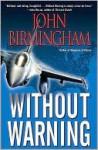 Without Warning - John Birmingham