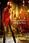 Dog and Wolf & Killing the Boss - Catherine Filloux