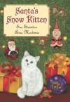 Santa's Snow Kitten - Sue Stainton, Anne Mortimer