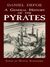 A General History of the Pyrates (Dover Maritime) - Daniel Defoe