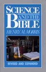 Science and The Bible - Henry M. Morris
