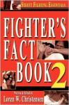 Fighter's Fact Book 2: Street Fighting Essentials (No. 2) - Loren W. Christensen