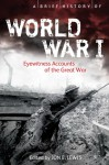 A Brief History of WWI - Jon E. Lewis