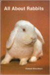 All about Rabbits - Howard Hirschhorn